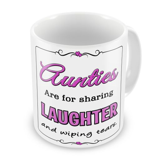 Aunties / Mums / Sisters Are For Laughter And Wiping Tears Novelty Gift Mug